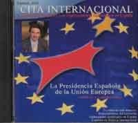 Cita Internacional lanza un CD-Rom sobre la Presidencia Española de la Unión Europea