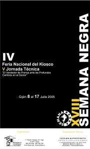 Termina la IV Feria del Kiosco Organizada por KIASA en la Semana Negra de Gijón 2005