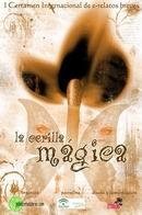 """I Certamen Internacional de e-relatos cortos """"La cerilla mágica"""""""
