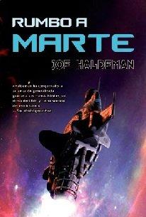 """Presentación de """"RUMBO A MARTE"""", del premiadísimo escritor de ciencia ficción Joe Haldeman"""