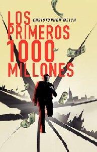 """""""LOS PRIMEROS MIL MILLONES"""", un thriller financiero cuya trama gira alrededor del mundo de la Bolsa, enigmático para muchos y fuente de grandes ingresos para otros."""