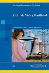 La Sociedad Española de Fertilidad (SEF) edita el libro para especialistas 'Estilo de Vida y Fertilidad'