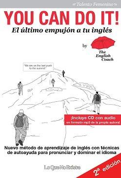 La lección de inglés definitiva para españoles está en youtube con you can do it!