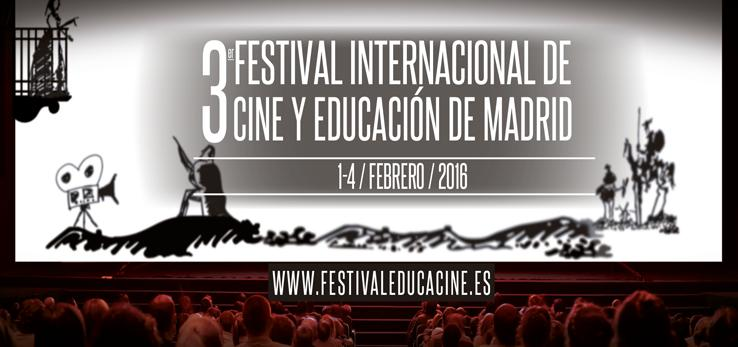 La 3ª Edición de EDUCACINE, Festival Internacional de Cine y Educación de Madrid, se celebrará del 1 al 4 de febrero